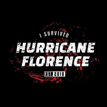 I Survived Hurricane Florence by radvas