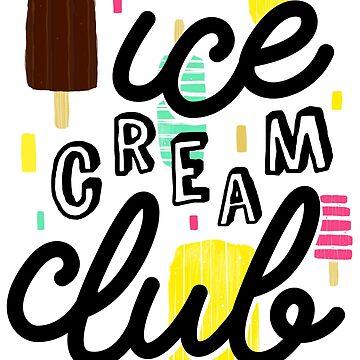 Ice Cream Club by katycreates