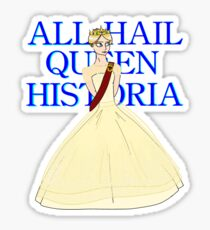 All Hail Queen Historia Sticker