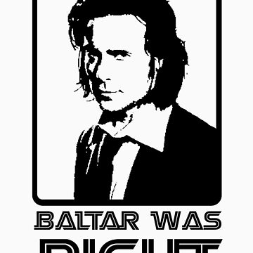 Baltar Was Right by pippedyskip
