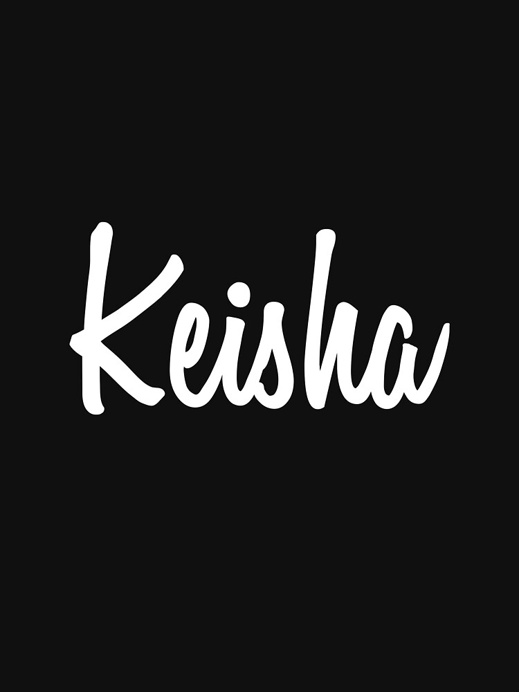 Hey Keisha buy this now by namesonclothes