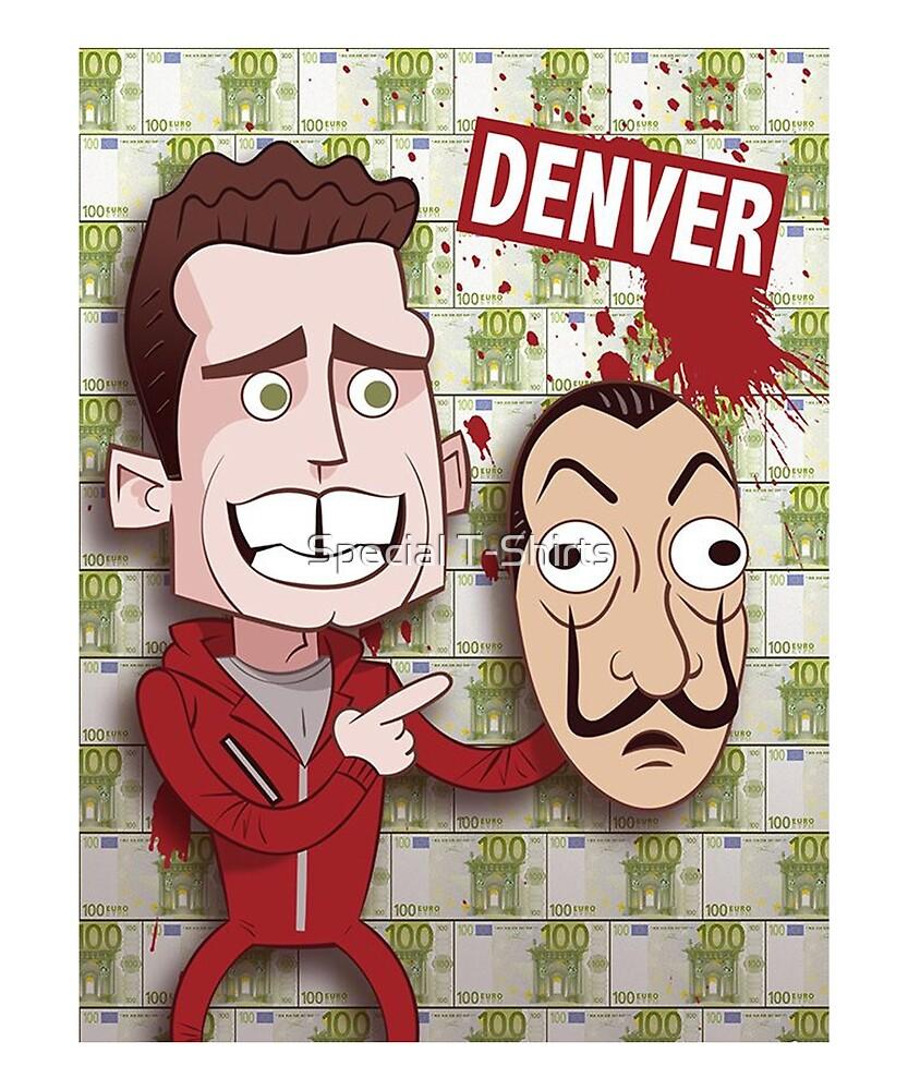 La Casa de Papel - Denver by Special T-Shirts
