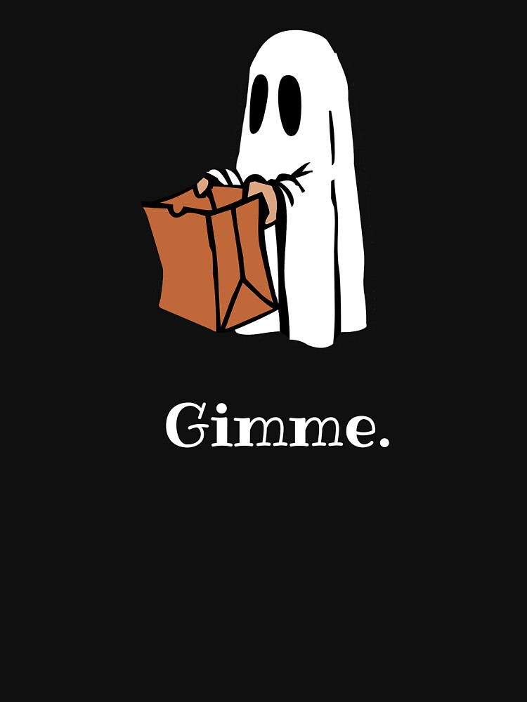 Gimme. by SlizzahShirts