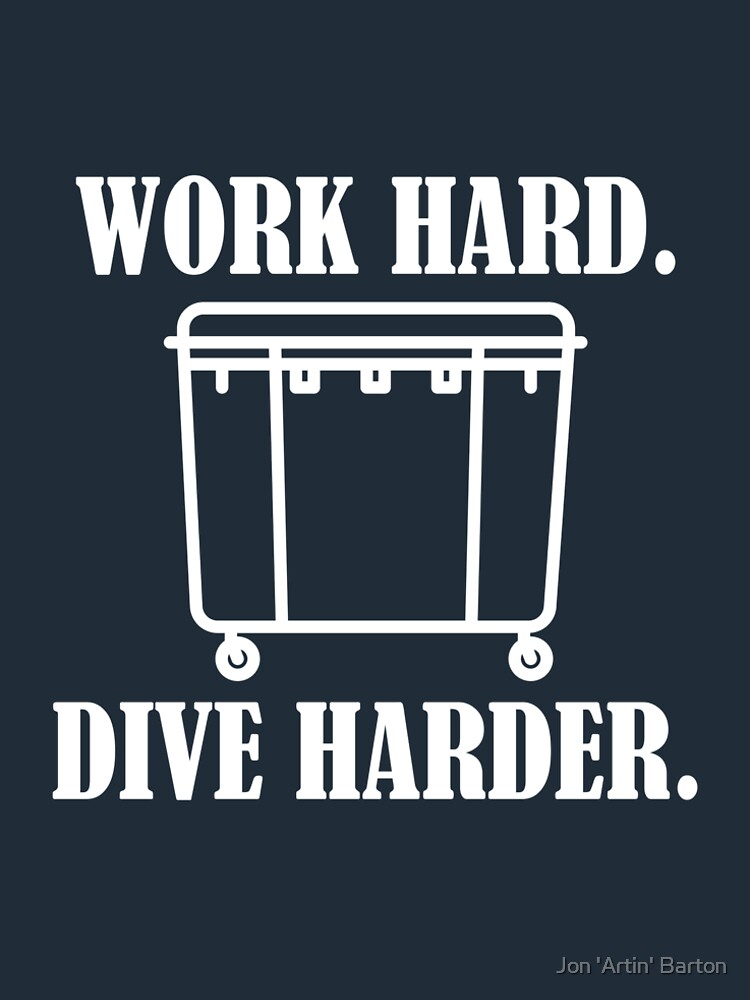 Work Hard - Dive Harder by WordvineMedia