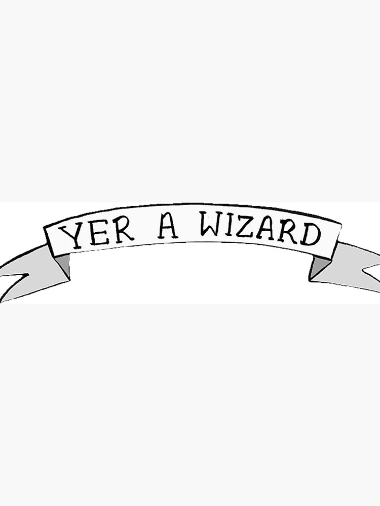 Yer A Wizard  by historicalstuff