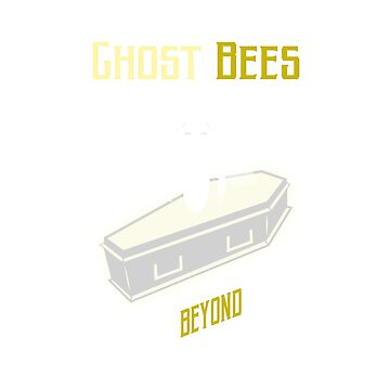 Ghost Bees! by jjocoy
