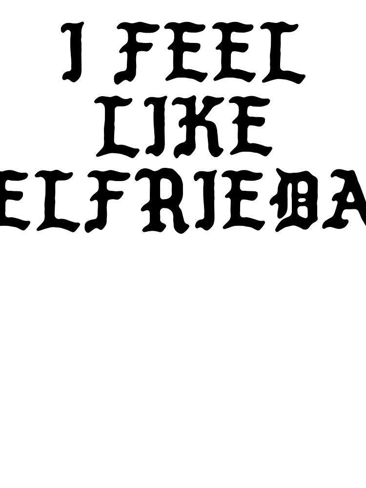 I FEEL LIKE Elfrieda - Cool Pablo Hipster Name Sticker by uvijalefx