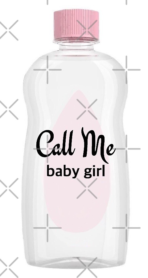 Call Me Baby Girl by iosephine