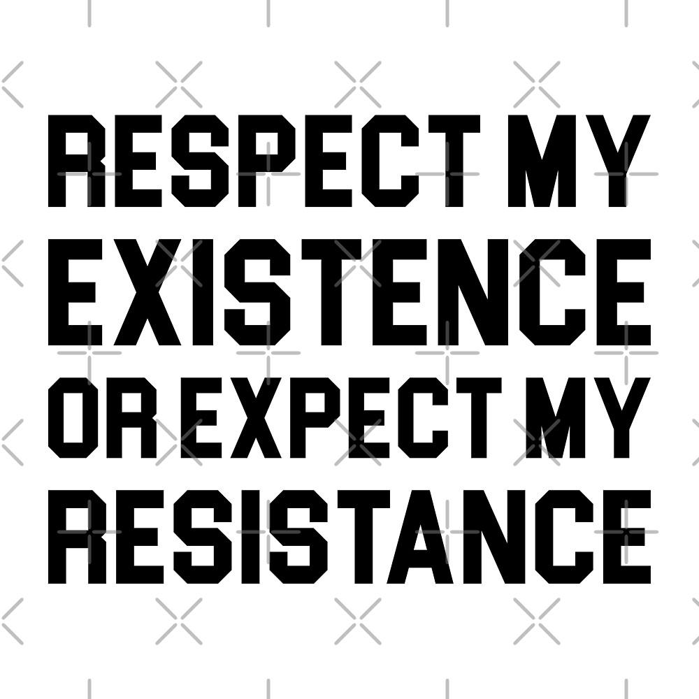 Respect My Existence by DJBALOGH