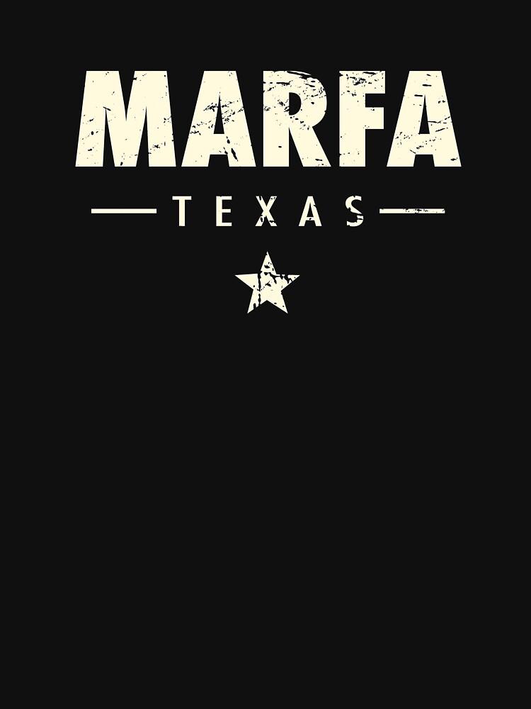 Marfa Texas - Distressed Texan Gift by EMDdesign