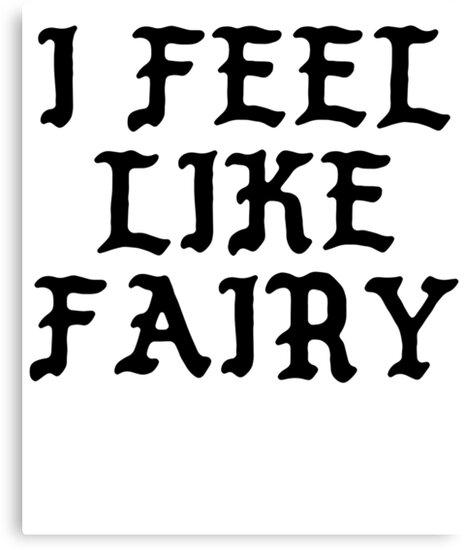 I FEEL LIKE Fairy - Pablo Hipster Name Shirts by uvijalefx