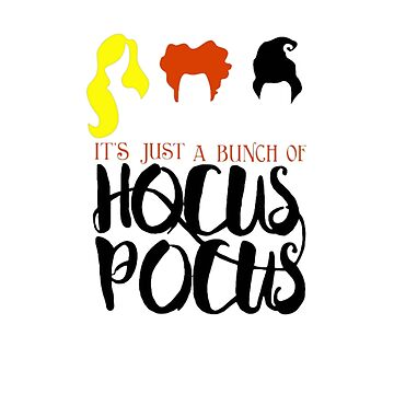 It's just a Bunch Of Hocus pocus Halloween shirt by cicity458