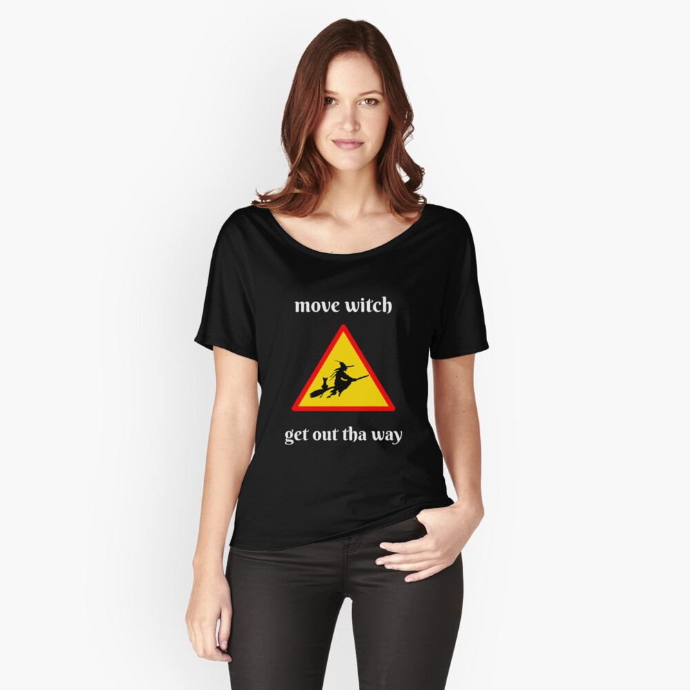 Move witch Women's Relaxed Fit T-Shirt Front