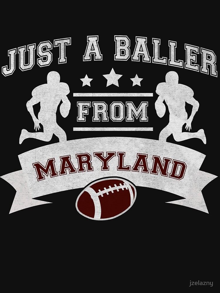 Just a Baller from Maryland Football Player by jzelazny