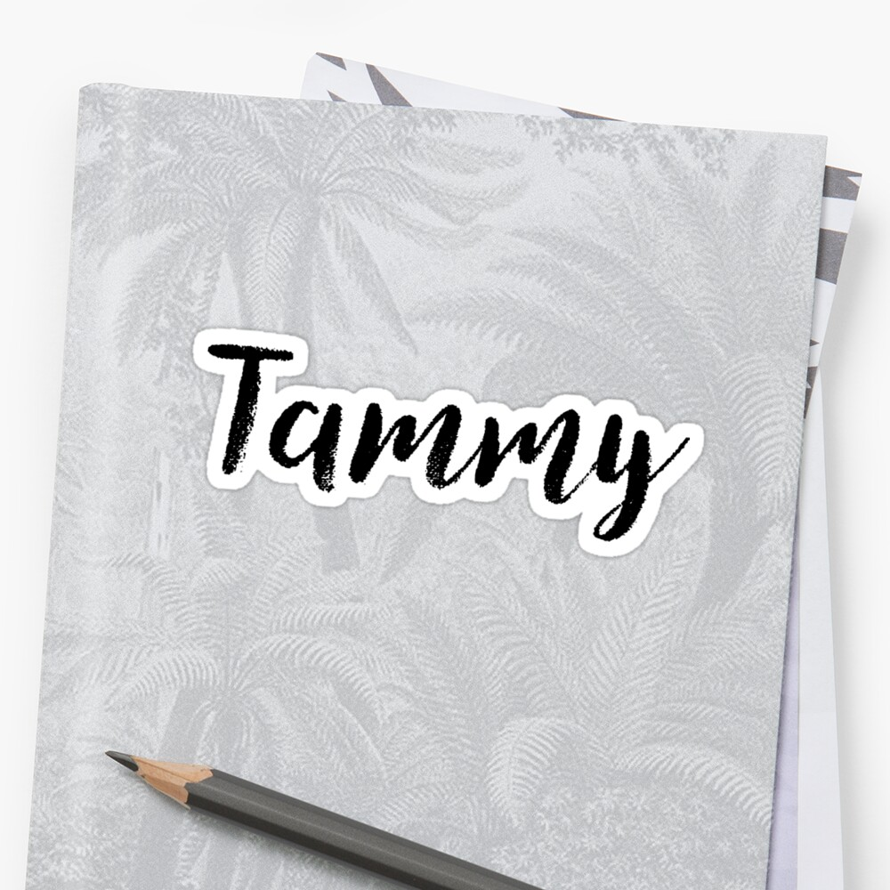 Tammy - Name Stickers Tees Birthday Sticker Front