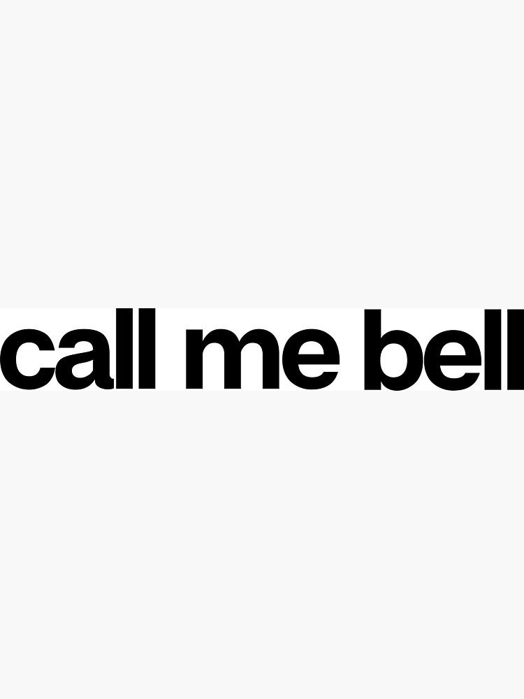Call Me Bell - Cool Custom Stickers Shirt by kozjihqa