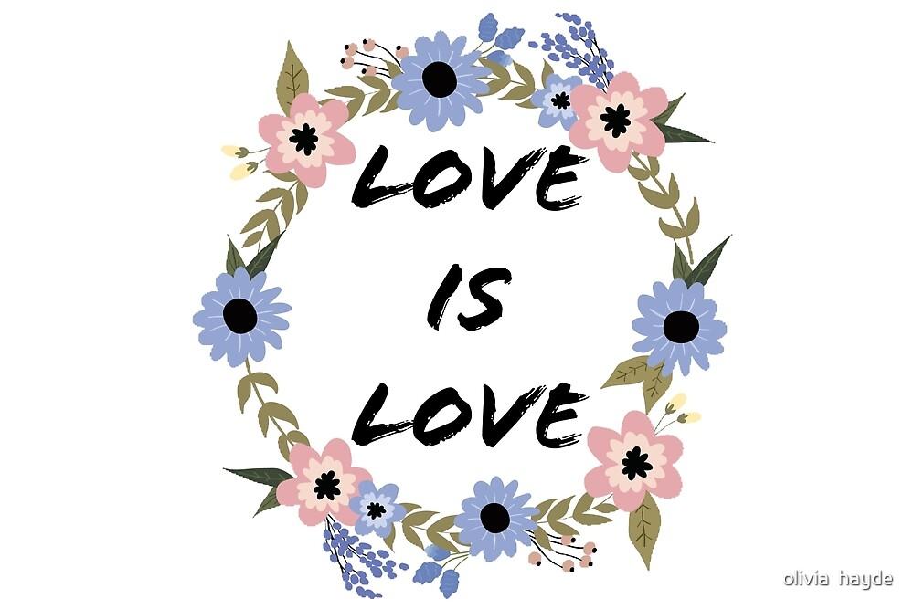 love isn't love pride logo by oliviah76