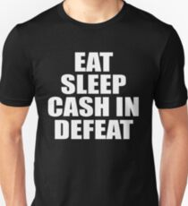 Eat Sleep Cash In Repeat (Simple) T-Shirt