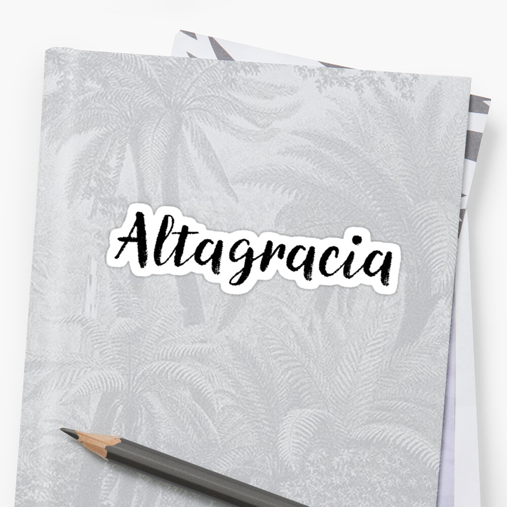 Altagracia - Custom Wife Daughter Girl Stickers Shirts by stamaigra