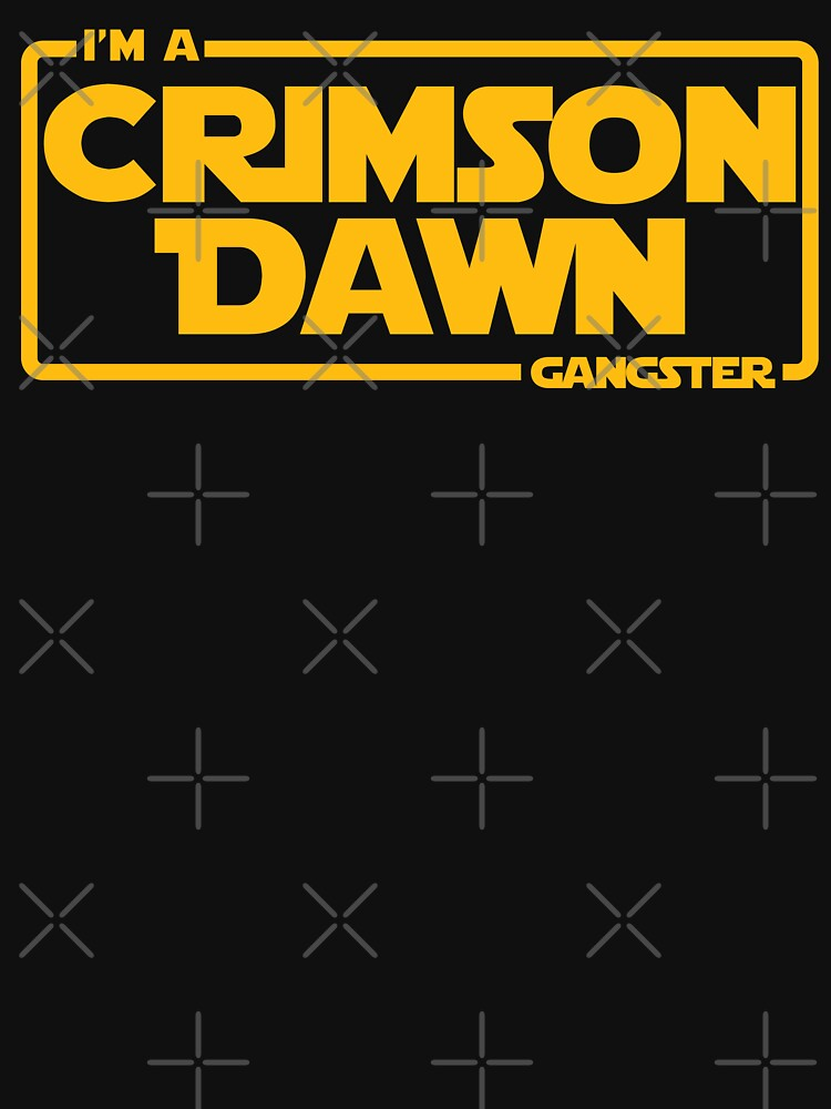 I'm A Crimson Dawn Gangster Maul  by mBshirts