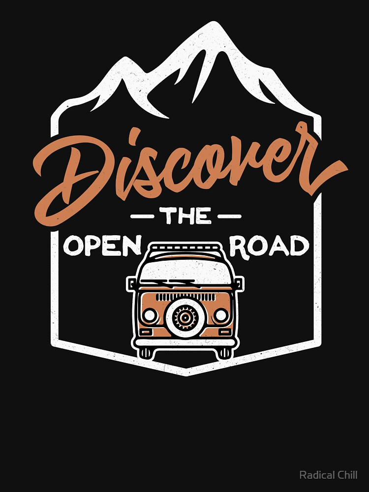 Vanlife - Discover the Open Road by RadicalChill