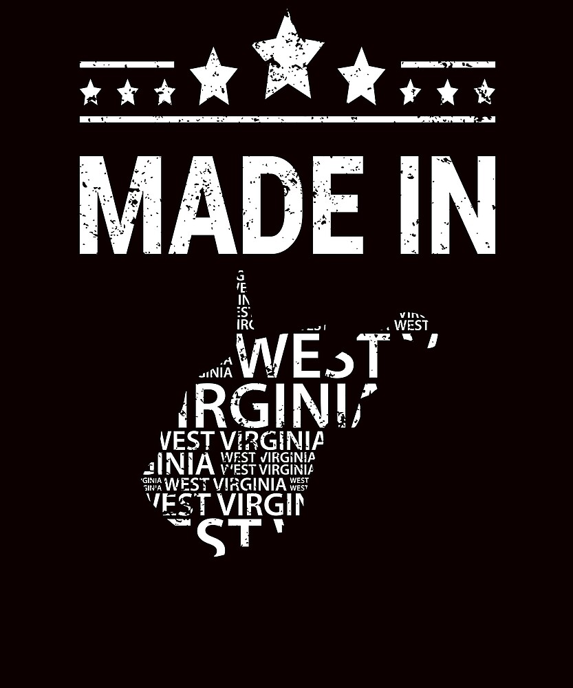 made in.west virginia home town tourist vacation by kimberlyjensen
