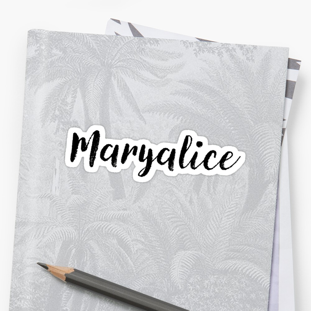 Maryalice - Cute Names For Girls Stickers & Shirts by soapnlardvx