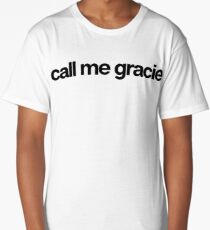 Call Me Gracie - Cool Custom Stickers Shirt Long T-Shirt