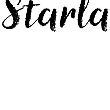 Starla - Custom Girl Name Gifts by stamaigra
