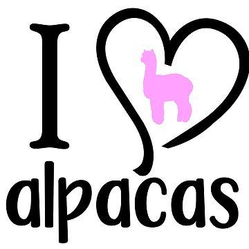 I Love Alpacas by CeeGunn