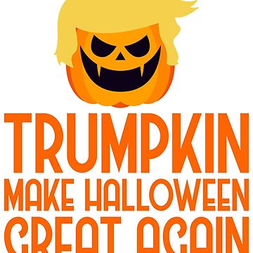 Halloween Trumpkin t shirt make halloween great again by TrendJunky