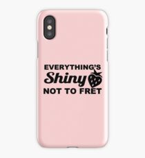 Everything's Shiny, Cap'n! iPhone Case