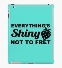 Everything's Shiny, Cap'n! iPad Case/Skin