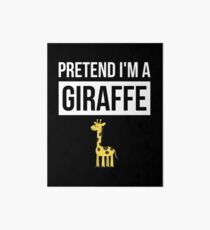 Pretend I'm A Giraffe T Shirt Simple Halloween Costume Shirt Art Board