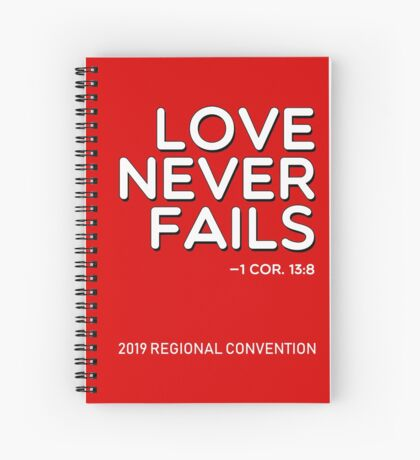 """Love Never Fails!"" 2019 JW Regional Convention Design #1 Spiral Notebook"