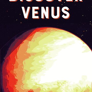 Discover Venus by joyphillipsart