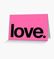 love.  Greeting Card