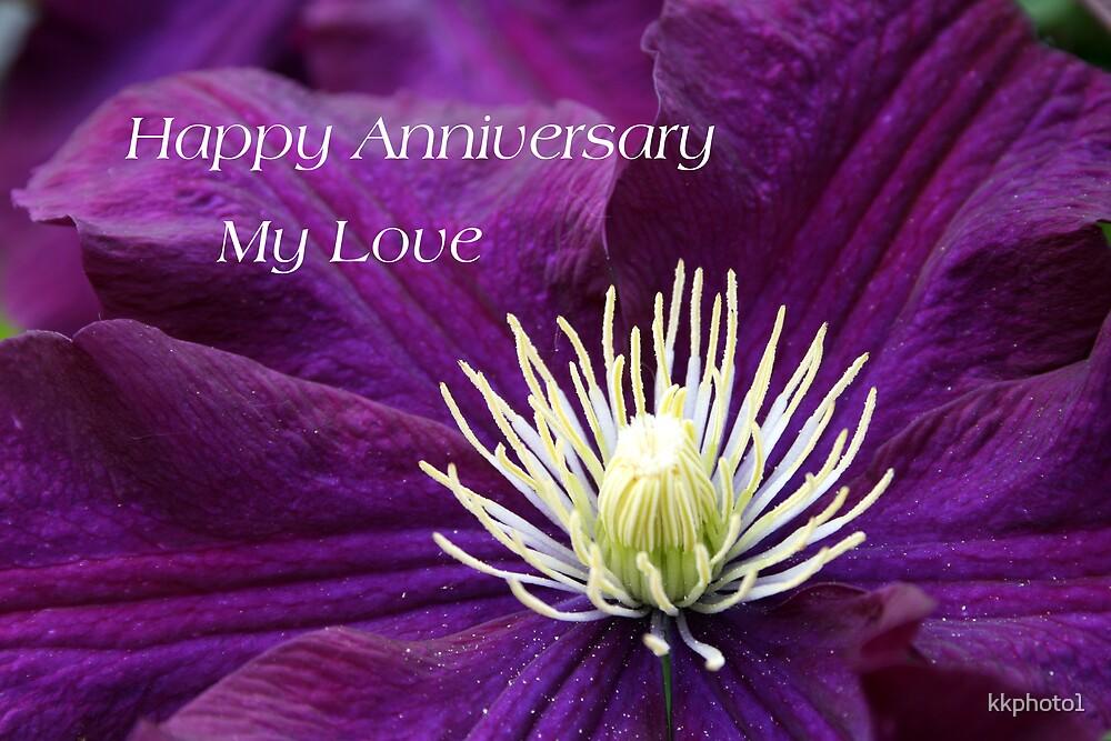 Happy Anniversary My Love by kkphoto1