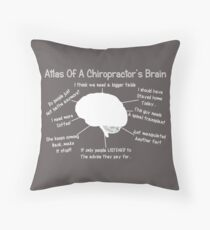 Funny Chiropractor's Thoughts Throw Pillow