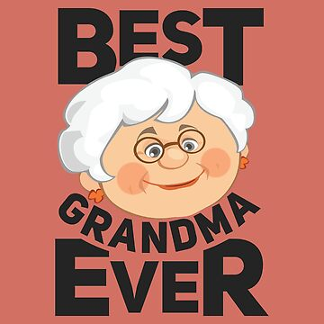 Best Grandma Ever Nice Grandma - Gift Idea by vicoli-shirts