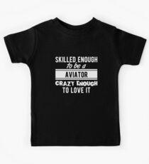Skilled Aviator T-Shirt Proud to be a Aviator Kids Tee