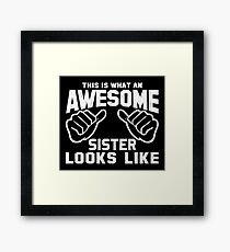 This is What an Awesome Sister Looks Like Retro Framed Print