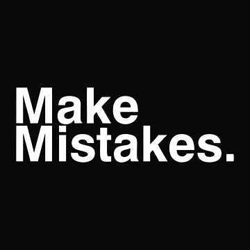 Make Mistakes by gilangcupet