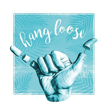 Hang Loose by MoSt90