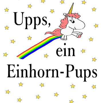 Upps a Unicorn Pups Rainbow Gift Birthday Girl by Johnny1990