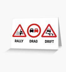 Rally, Drag, Drift sign design Greeting Card