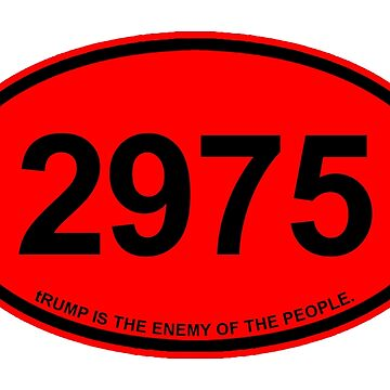 2975 trump IS THE ENEMY OF THE PEOPLE (red) by Thelittlelord
