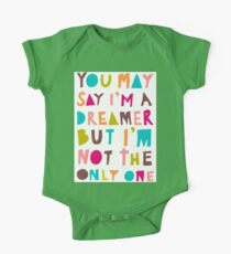 You May Say I'm A Dreamer - Colour Version One Piece - Short Sleeve