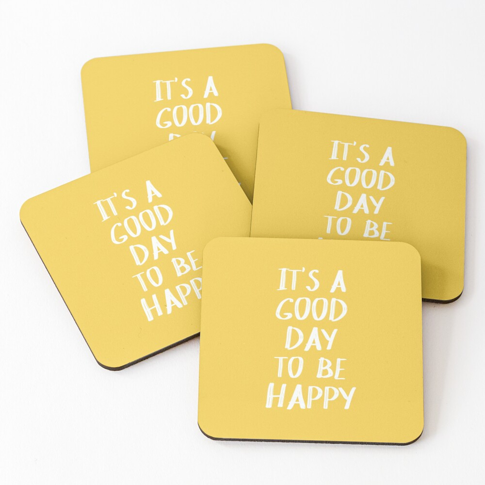It's a Good Day to Be Happy in Yellow Coasters (Set of 4)