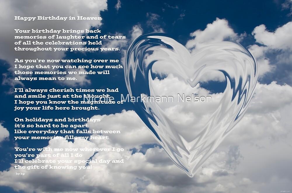 Happy Birthday In Heaven By Nicole Markmann Nelson Redbubble